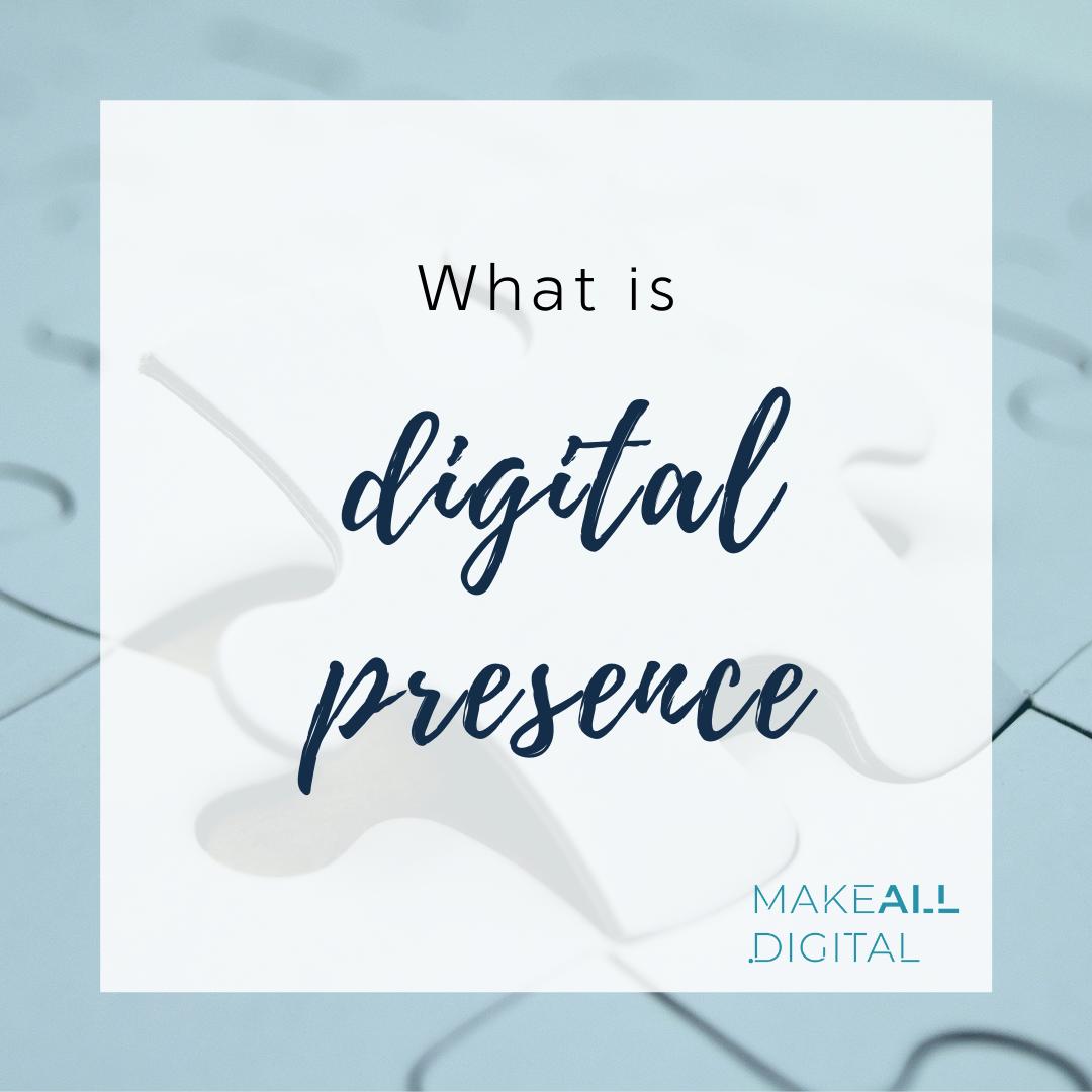 Digital Presence